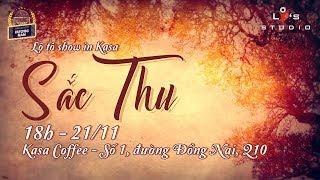"""[LIVE] Gánh lô tô Hương Nam - Lô Tô in Kasa chủ đề """" Sắc Thu """""""