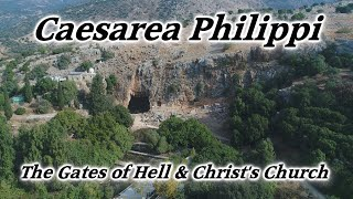 Caesarea Philippi, Israel: The Gates of Hell and Christ