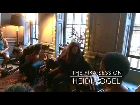 The Fika Session #7 feat  Heidi Vogel