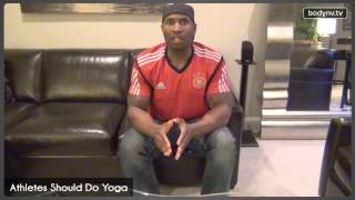 Athletes Should Do Yoga - Motivation, Health & Fitness - Tell It Like It Is #101