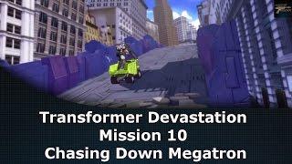 Transformers Devastation Mission 10 Chasing Down Megatron
