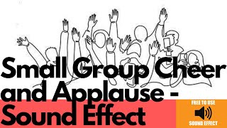 Small Group Cheer and Applause sound effect    Full HD Sound    Sounds Mania