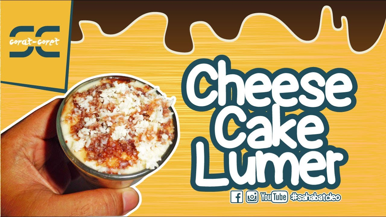 Resep Cake Kukus Lumer: RESEP CHEESE CAKE LUMER PECAH!!! ALA #sahabatcleo