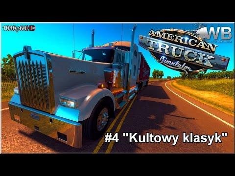 "American Truck Simulator - #4 ""Kultowy klasyk"""