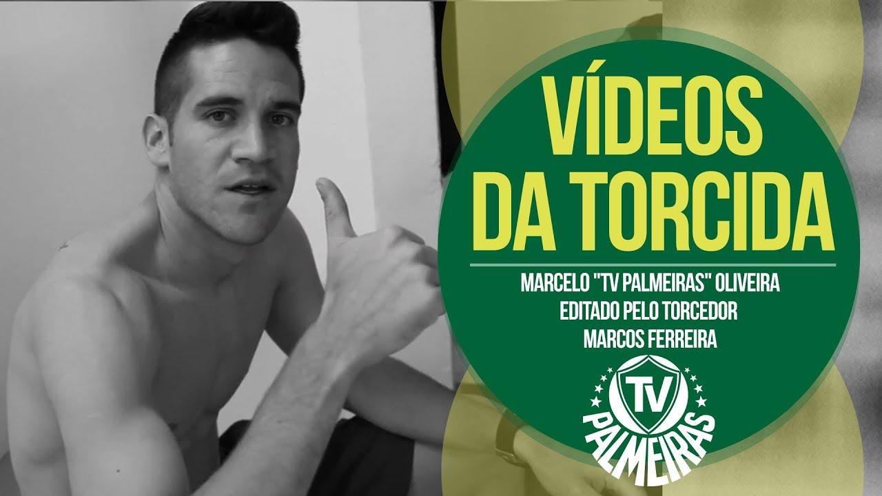 """Vídeos da Torcida - Marcelo """"TV Palmeiras"""" Oliveira"""