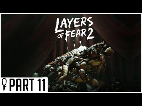 She Lied To Me - Part 11 - Layers of Fear 2 - Gameplay Lets Play Walkthrough