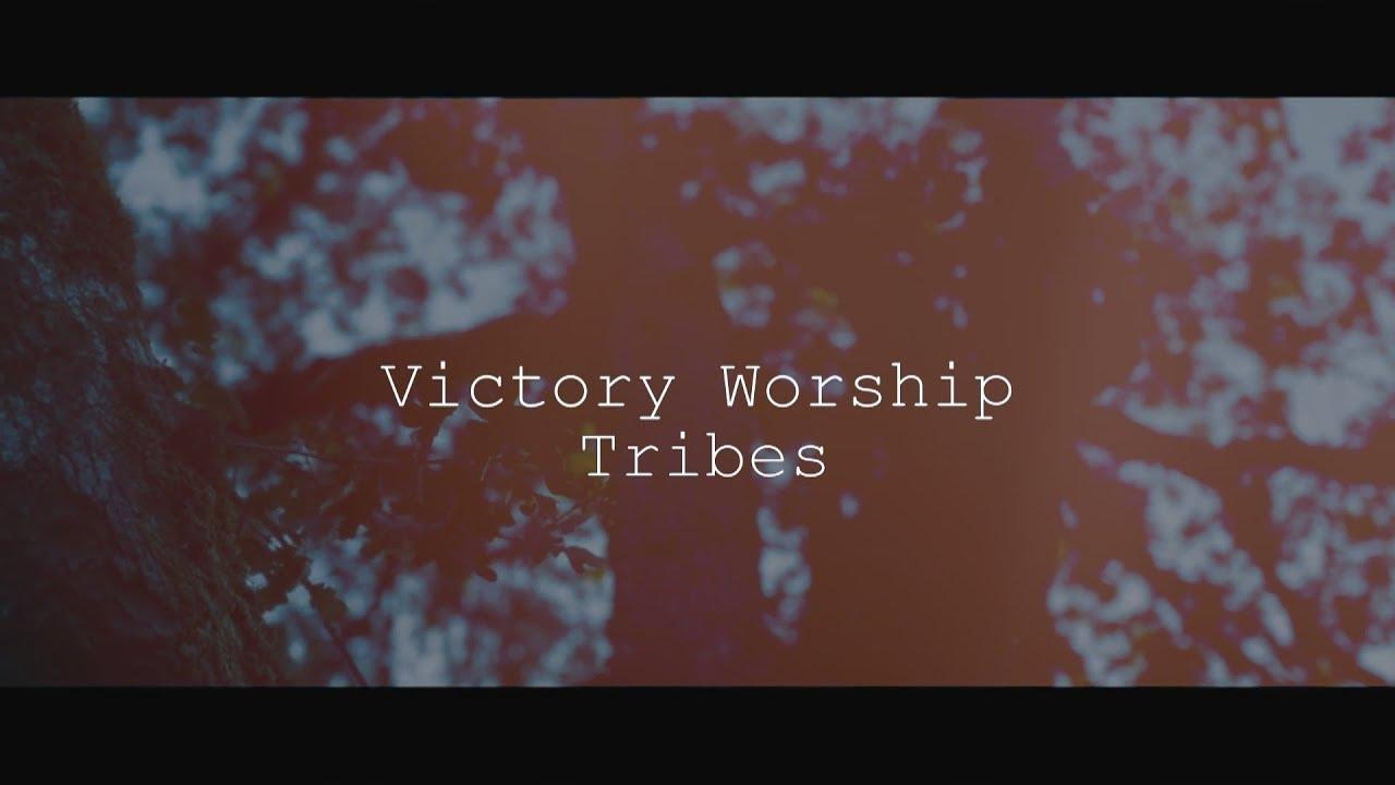 Download Victory Worship - Tribes (Lyric Video)