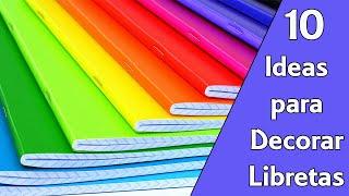 10 Ideas Para Decorar Libretas (Reciclaje) Ecobrisa