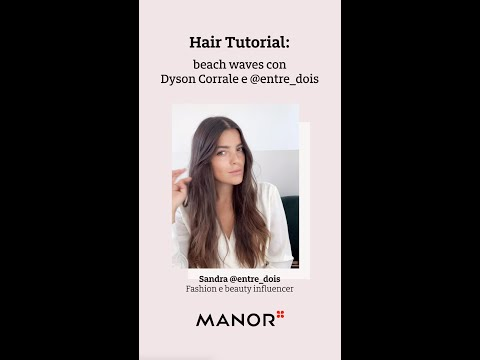Tutorial: Look Beach Wave con Sandra Pinto @entre_dois e Dyson Corrale™