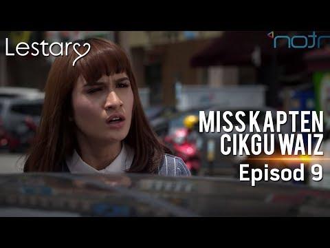 Lestary | Miss Kapten Cikgu Waiz | Episod 9
