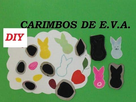 Carimbos de E.V.A, como fazer? - DIY - (EVA stamps) - VIDEO