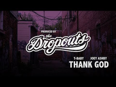 T-Baby x Joey Ashby - Thank God (Preview) Produced By Dropout Beats