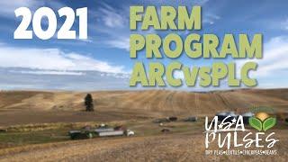 Pulse on Pulses - 2021 Farm Program ARCvsPLC