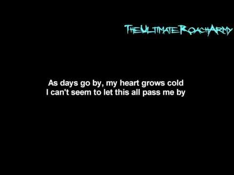 Papa Roach  Take Me {Lyrics on screen} HD