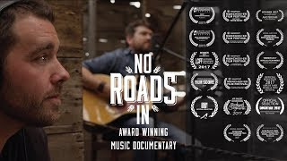 No Roads In - Official Trailer