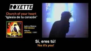 "ROXETTE — ""Church of your heart"" (Spanish - English Subtitles + VIDEO)"