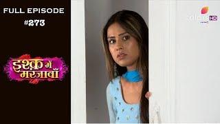 Ishq Mein Marjawan - Full Episode 273 - With English Subtitles