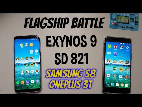 Samsung S8 vs OnePlus 3T Speed test/Gaming/Comparison(Exynos 9 vs Snapdragon 821) 8895/CPU/GPU