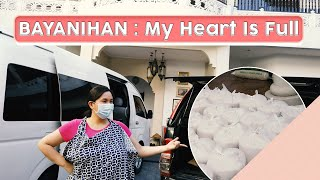 Bayanihan: My Heart Is full [Food Donations]