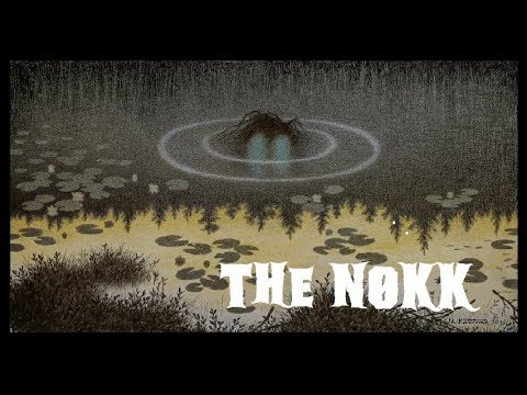 """Tales from the North, a Nordic folklore series   Episode Two: """"The Nøkk"""""""