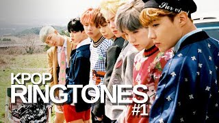 KPOP RINGTONES #1 | BTS, EXO, GOT7, SNSD and more