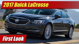 2017 Buick LaCrosse: First Look
