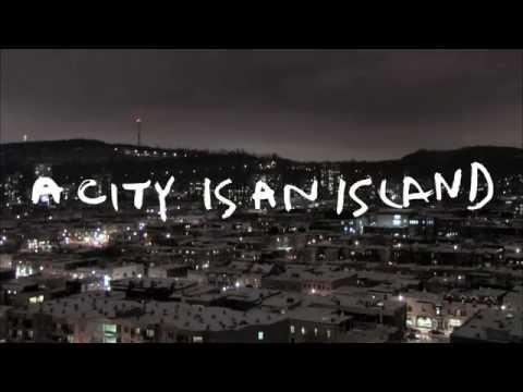 Trailer: A City is an Island