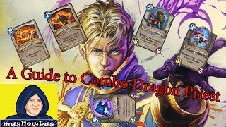A Guide to Combo Dragon Priest