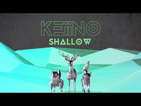 KEiiNO - Shallow (official lyric video)