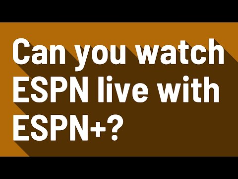 Can You Watch ESPN Live With ESPN+?