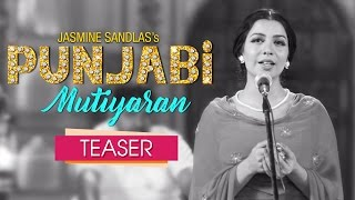 Message from jasmine sandlas | punjabi mutiyaran | teaser | jaidev kumar | yellow music