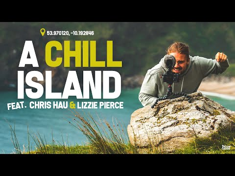 A CHILL IRELAND with Chris Hau & Lizzie Peirce