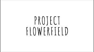 Project Flowerfield