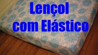 Lençol com Elástico/ Protetor de Colchão - Muito Fácil de Fazer