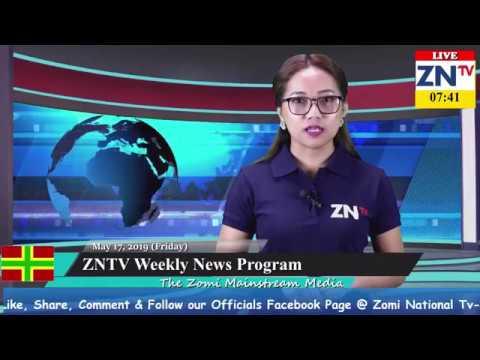 ZNTV News Taangkona # 24 Program,  May 17, 2019 (Friday)