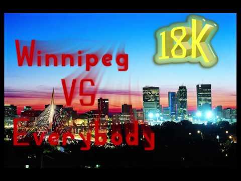18K - Winnipeg VS Everybody Freestyle