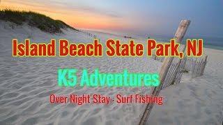 Overnight Stay At Island Beach State Park, Nj