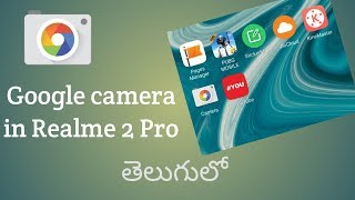Download How To Install Gcam In Realme 2 Pro Videos - Dcyoutube