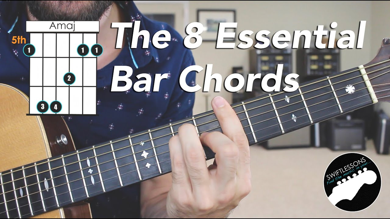 The 8 Essential Bar Chord Shapes Easy Beginner Guitar Lesson Youtube