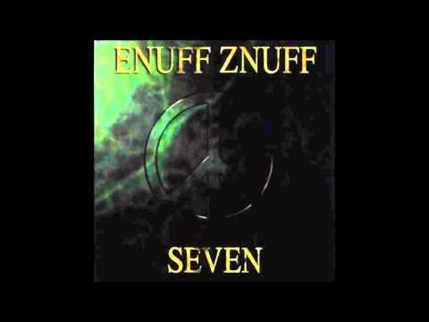 Enuff Z'Nuff - Seven (Full Album)
