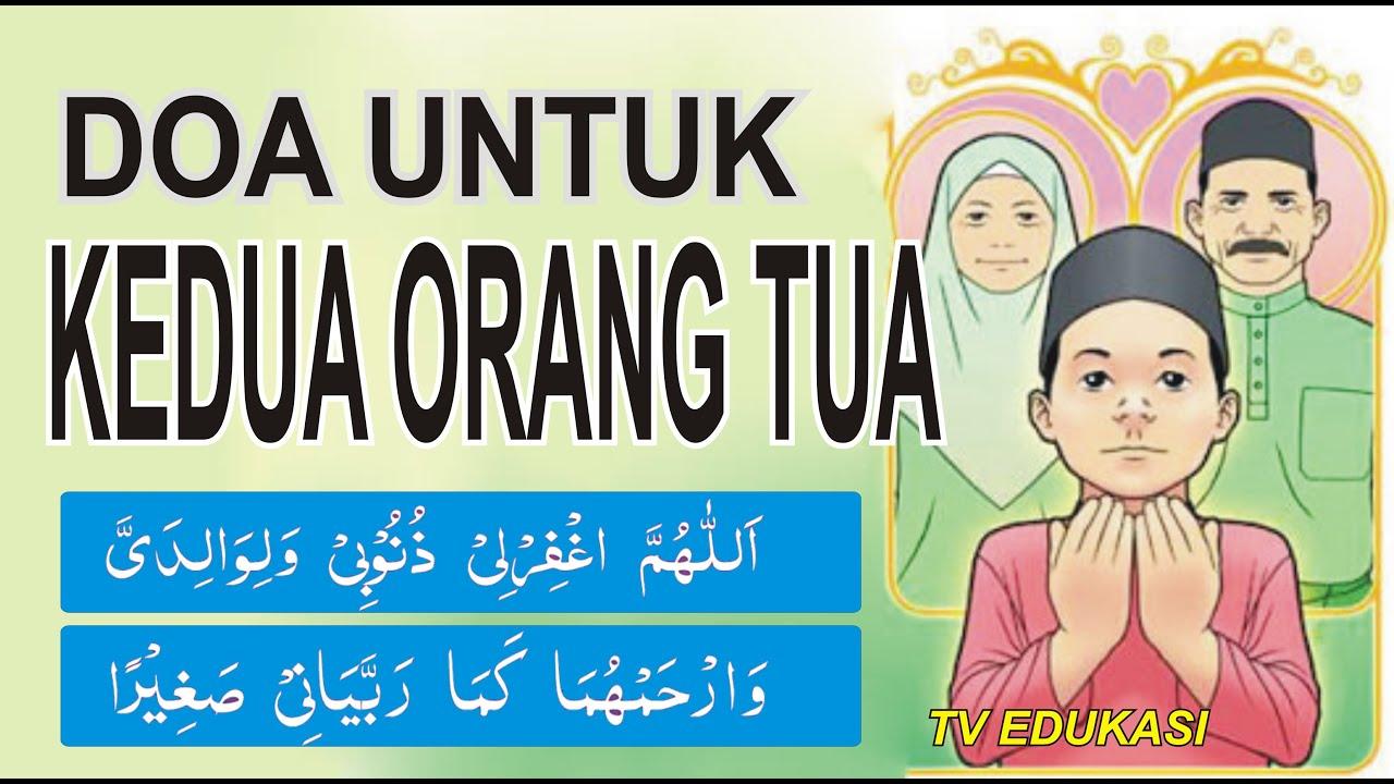 Doa Untuk Kedua Orang Tua Wajib Kita Hafalkan Dan Amalkan Animasi Kartun Youtube