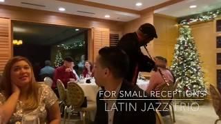 Latin Jazz Trio - Latin Experience Entertainment