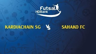 TRỰC TIẾP   KARDICHAIN SG FC - SAHAKO FC   VL GIẢI VĐQG FUTSAL HD BANK 2019   VFF Channel