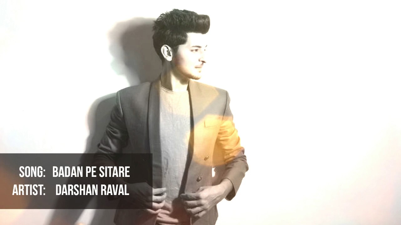 Download song badan pe sitare by darshan raval