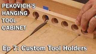 Custom Tool Holders with Mike Pekovich–Hanging Tool Cabinet 7