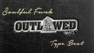 FREE Soulful Funk Type Beat 2017 -