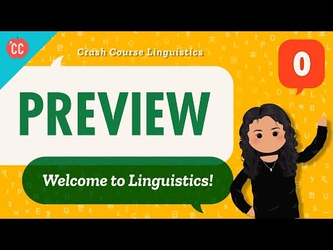 Crash Course Linguistics Preview