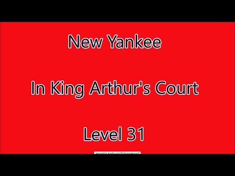 New Yankee - In King Arthur's Court Level 31 |