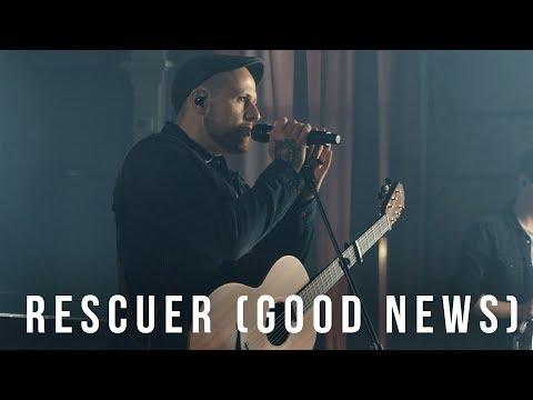 Rescuer (Good News) // Rend Collective // New Song Cafe