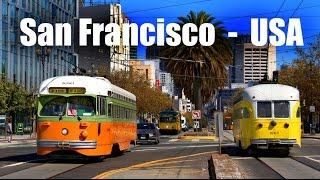 "SAN FRANCISCO TRAM - ""F Line""  (2016)"